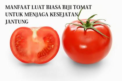 Manfaat Biji Tomat Dalam Menjaga Kesehatan Jantung