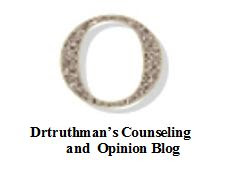 Drtruthman Counseling and Opinion Blog