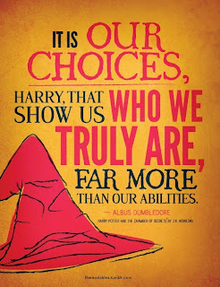 Choices Quote; Dumbledore