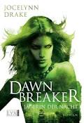 Dawnbreaker - Jocelynn Drake