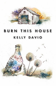 BURN THIS HOUSE Author/Reader Giveaway- ends 3/8