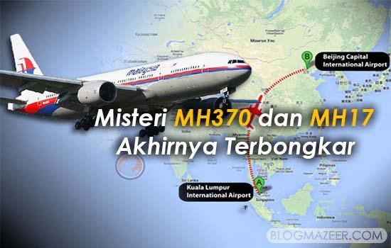 Misteri MH370 dan MH17 Akhirnya Terbongkar