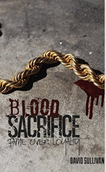 BLOOD SACRIFICE by David Sullivan