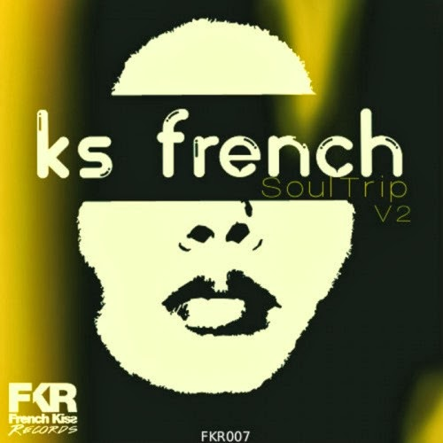 KS French - Soul Trip V2