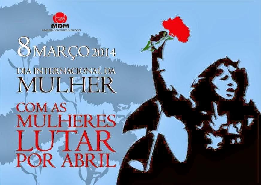 DIA INTERNACIONAL DAS MULHERES 2014 | Teatro MunicIpal de Faro | MDM | Dia 8