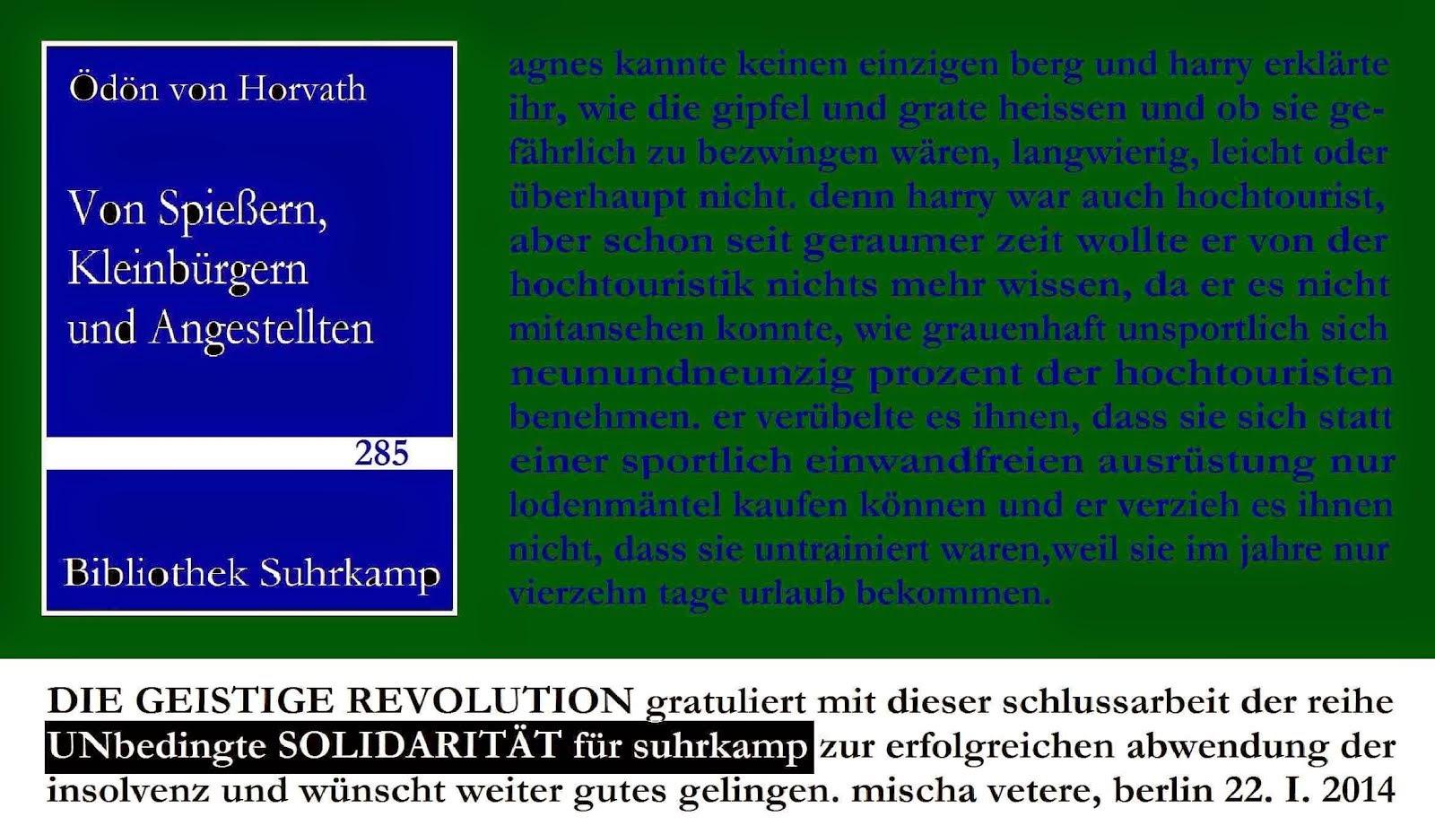 DIE GEISTIGE REVOLUTION mischa vetere unbedingte solitarität unseld erbe 2012 2013 zensur DE