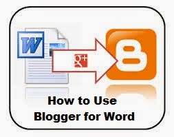How to Use Blogger for Word : eAskme