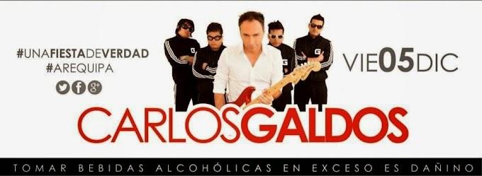 Carlos Galdos en Arequipa - Precio de Entradas - 05 de diciembre
