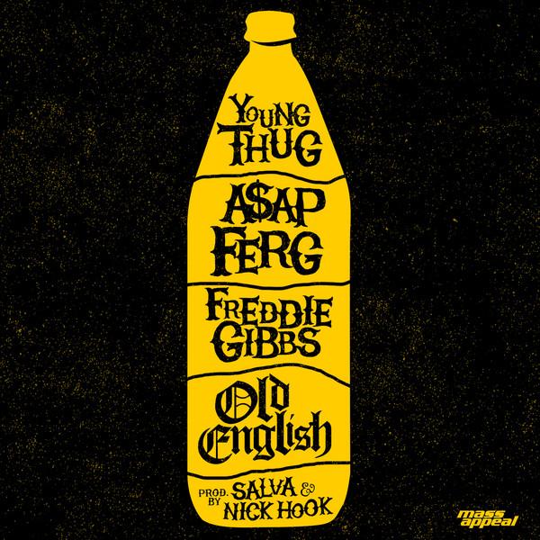 Young Thug, A$AP Ferg & Freddie Gibbs - Old English - Single Cover