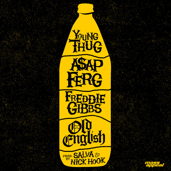 Young Thug, A$AP Ferg & Freddie Gibbs - Old English - Single Cover