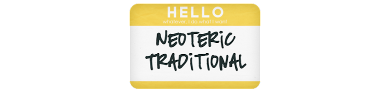Neoteric Traditional