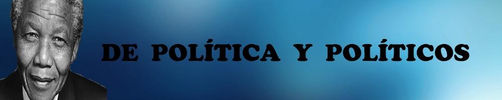 De Política y Políticos