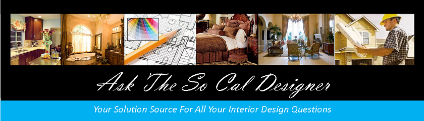 Ask The SoCal Designer