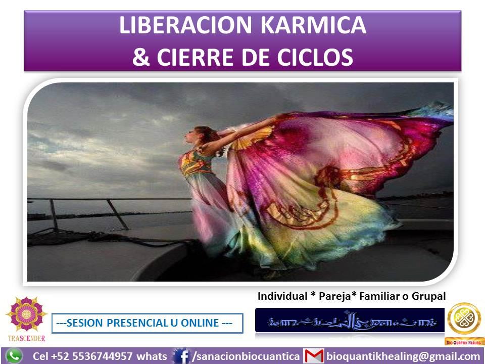 LIBERACION KARMICA & CIERRE DE CICLOS