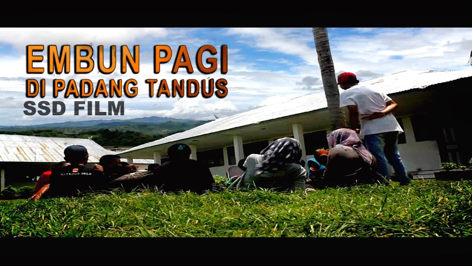 EMBUN PAGI DI PADANG TANDUS (Trailer) SSD Film jeneponto film, film makassar
