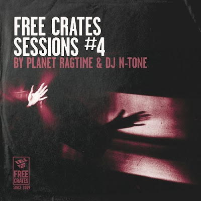 Planet Ragtime and DJ N-Tone - Free Crates Sessions #4
