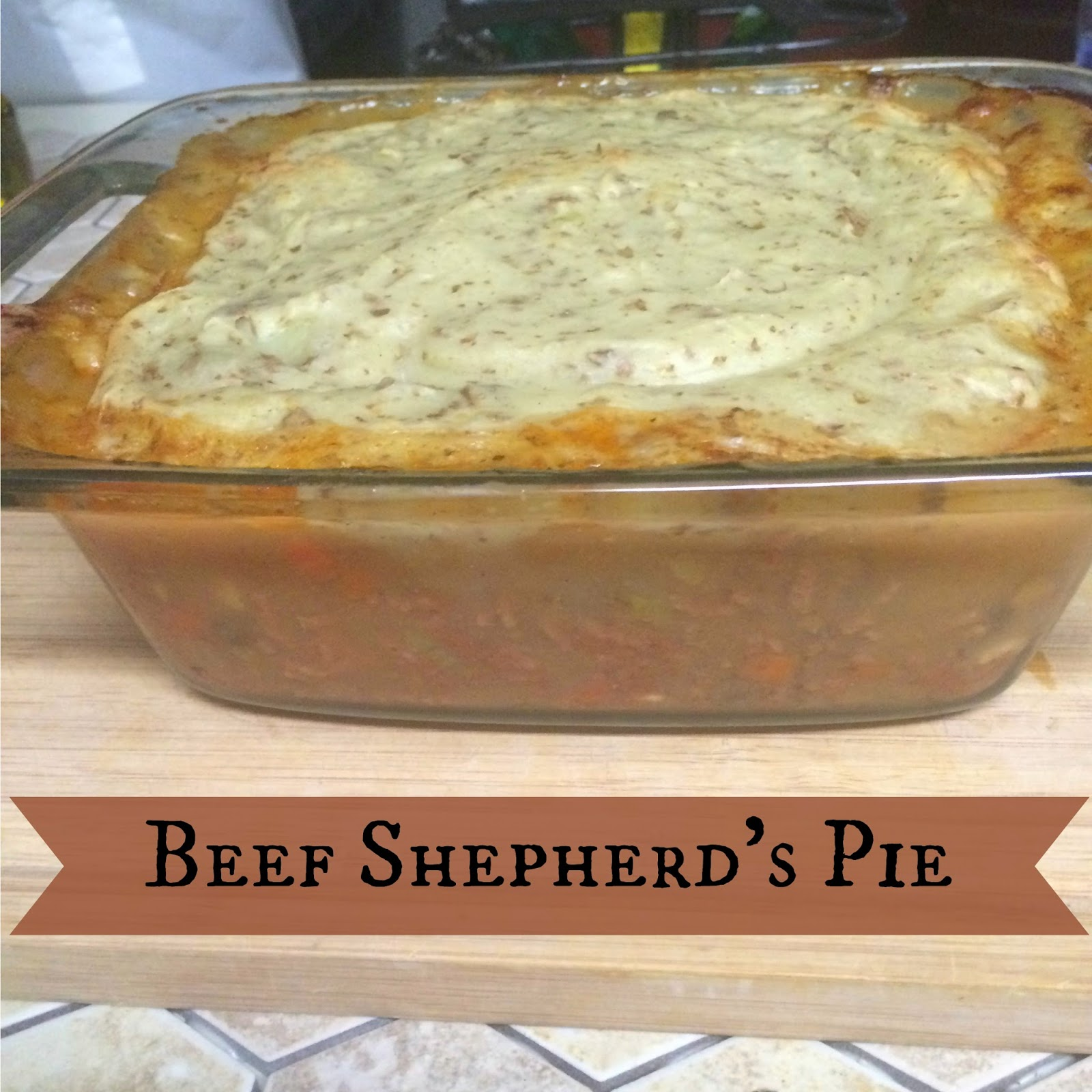 Beef Shepherd's Pie~ The Dreams Weaver