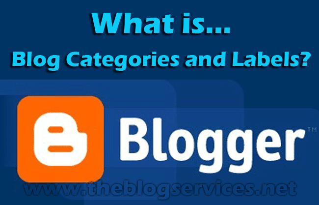 What is Blog Categories and Labels?