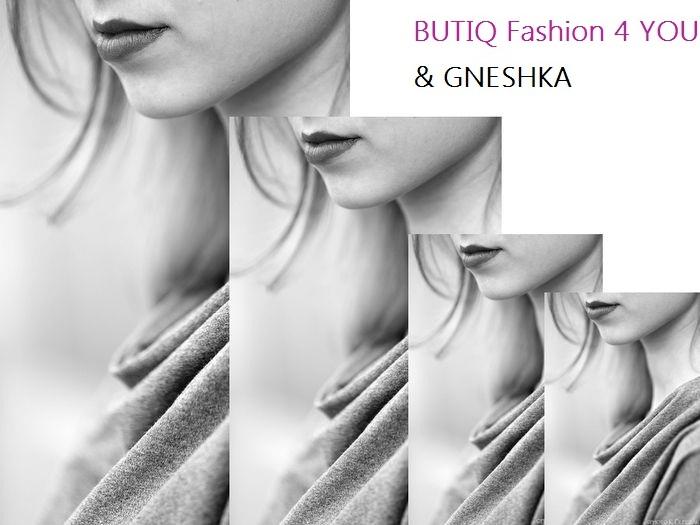 BUTIQ Fashion 4 You & GNESHKA