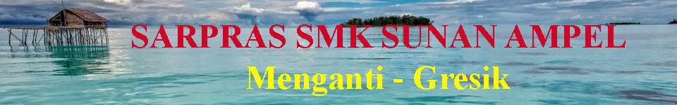 SARPRAS SMK SUNAN AMPEL MENGANTI-GRESIK