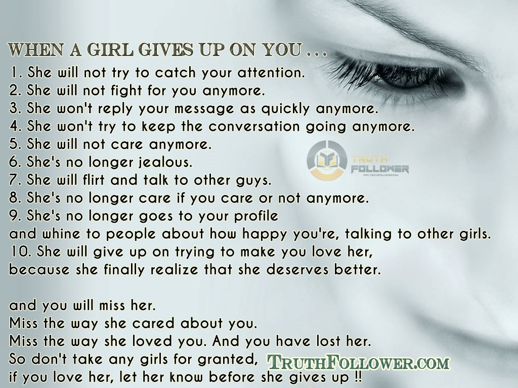 WHEN A GIRL GIVES UP ON YOU