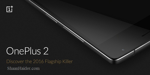 OnePlus 2  Full Features, Hardware Specifications, Price, Availability and Review