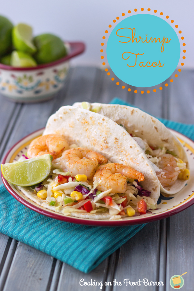 Shrimp Tacos with Spicy Coleslaw | Cooking on the Front Burner