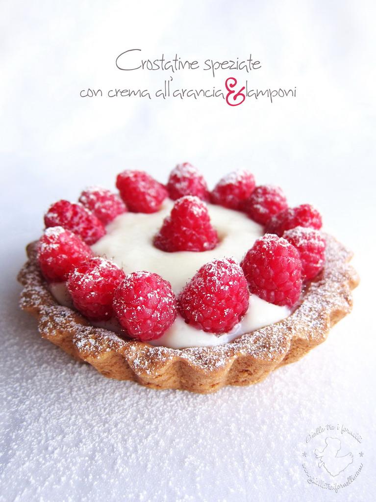 Spicy tart with orange cream and raspberries - Crostatine speziate con crema all'arancia e lamponi