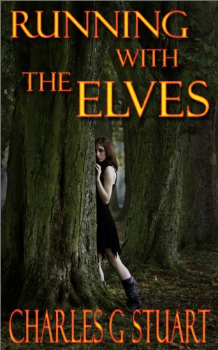 Running with the Elves (Kindle Edition)