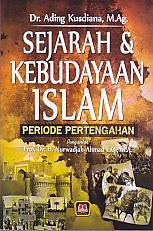 toko buku rahma: buku SEJARAH DAN KEBUDAYAAN ISLAM PERIODE PERTENGAHAN, pengarang ading kusdiana, penerbit pustaka setia