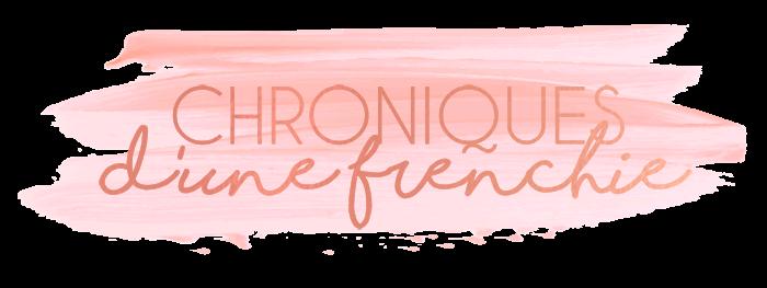 Chroniques d'une Frenchie