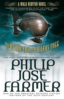 <i>The Other Log of Phileas Fogg</i>, a Wold Newton novel by Philip José Farmer