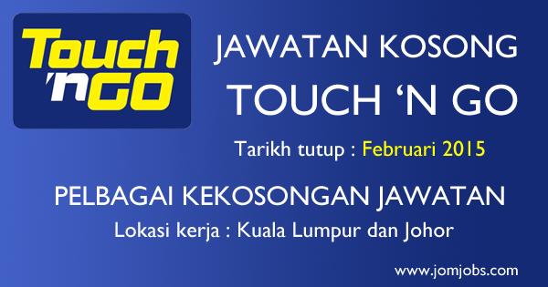Jawatan Kosong Touch 'N Go Sdn Bhd 2015 Terkini di Kuala Lumpur dan Johor