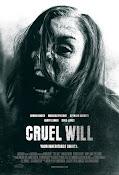 Cruel Will (2013)