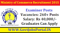 MINISTRY OF COMMERCE RECRUITMENT 2015 FOR THE 260+ EXAMINER POSTS