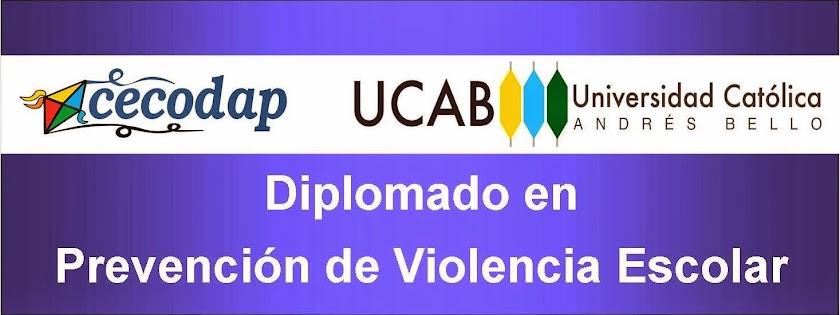 Diplomado en Prevención del Violencia Escolar. Cecodap - Universidad Católica Andrés Bello