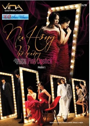 Nụ Hồng Hờ Hững FULL - Pink Lipstick (2010) - USLT - (149/149) - 2010