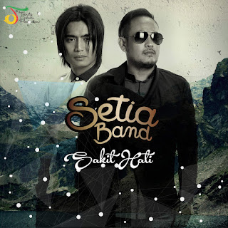 Setia Band - Sakit Hati on iTunes