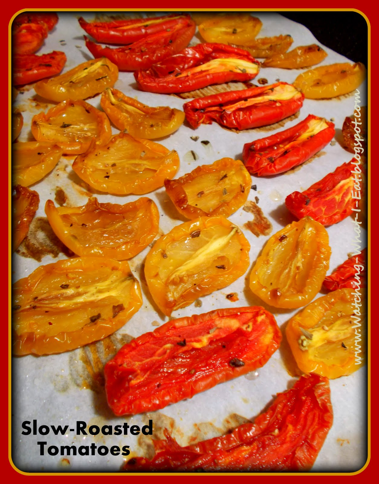 Watching what i eat slow roasted tomatoes easy 39 sun for Dry roasted tomatoes