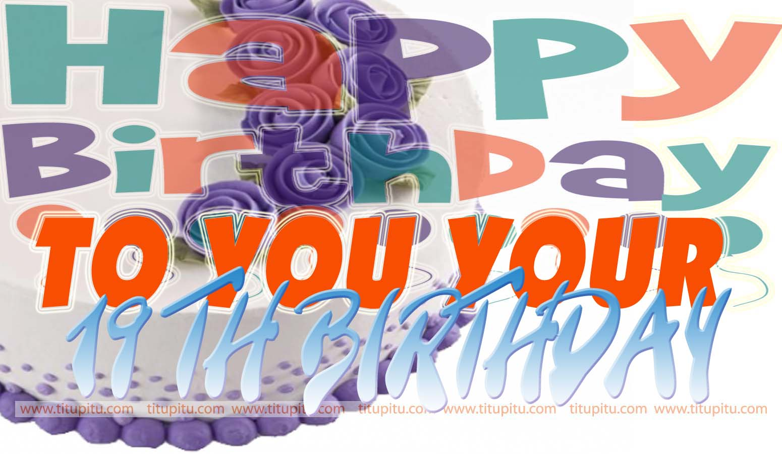 19th birthday wishes message and wallpaper for everyone