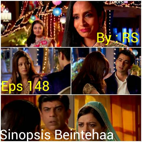 Sinopsis Beintehaa Episode 148