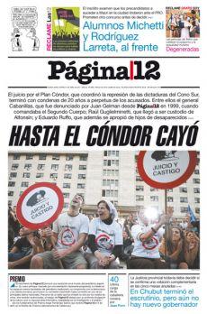 El juicio por el Plan Cóndor, que coordinó la represión de las dictaduras del Cono Sur.