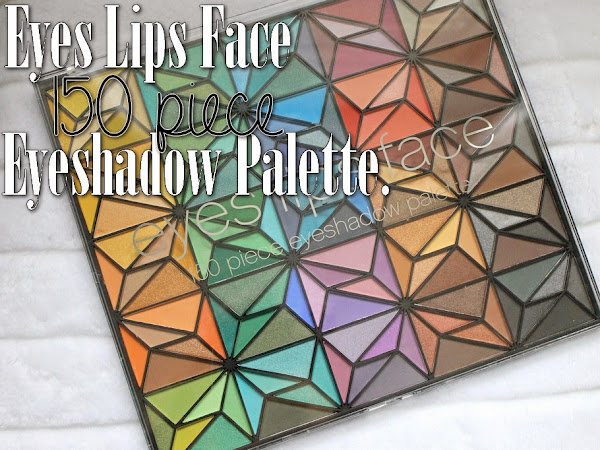 Eyes Lips Face 150 Piece Eyeshadow Palette.