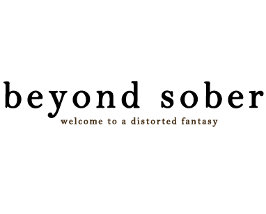 Beyond Sober