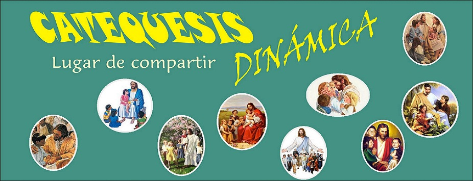 CATEQUESIS DINÁMICA