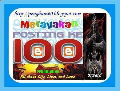 Award 100 Posting Penghuni 60