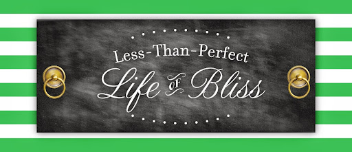 Less-Than-Perfect Life of Bliss