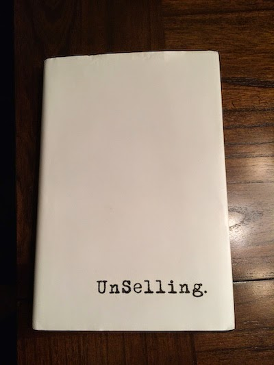 Unselling by Scott Stratten and Alison Kramer