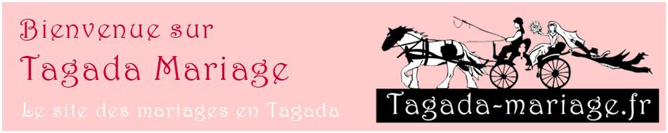 Bienvenue sur Tagada Mariage