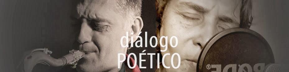 diálogo POÉTICO